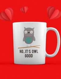 Valentine Mug: It's Owl Good!
